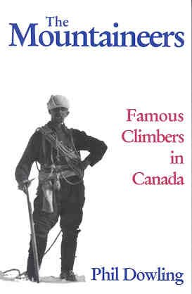 The mountaineers: Famous climbers in Canada