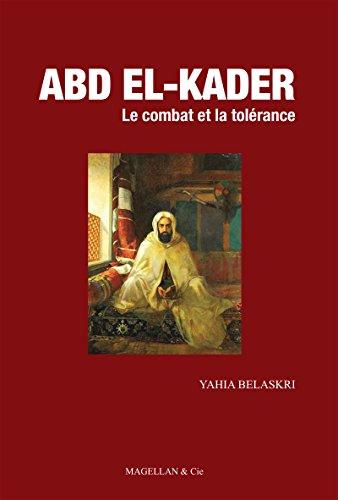 abd-el-kader-le-combat-et-la-tolerance-ancres-contempo