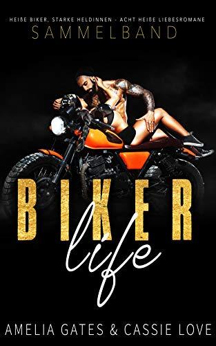 Biker Life: Ein Biker Liebesroman Sammelband - College-romanze Adult, New