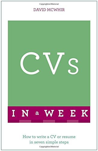 cvs-in-a-week-how-to-write-a-cv-or-resume-in-seven-simple-steps