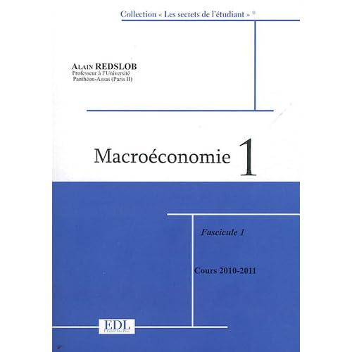 Macroéconomie : Tome 1, 2 volumes