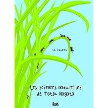 La Fourmi. Les sciences naturelles de Tatsu Nagata