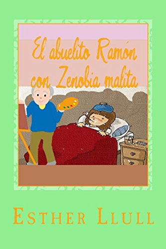 El abuelito Ramón con Zenobia malita: Volume 3