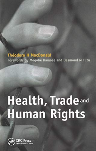 Health, Trade And Human Rights: Using Film And Other Visual Media In Graduate And Medical Education, V. 2 por Archbishop Desmond Tutu epub