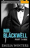 Mr. Blackwell: Part Three (A Billionaire Romance) (English Edition)