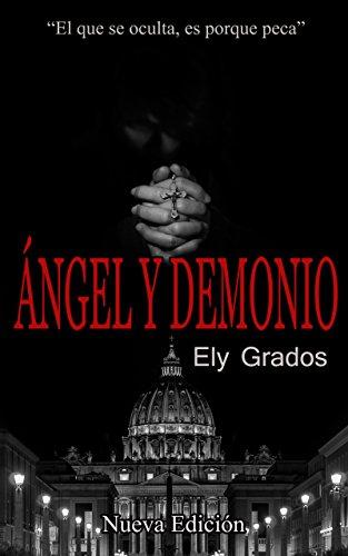 Ángel y Demonio por Ely Grados