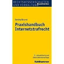 Praxishandbuch Internetstrafrecht