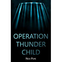 Operation Thunder Child (English Edition)