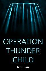 Operation Thunder Child (English Edition)