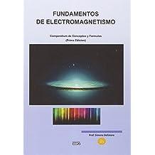 Fundamentos de electromagnetismo. Compendium de conceptos y formulas