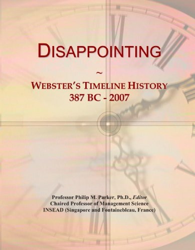 Disappointing: Webster's Timeline History, 387 BC - 2007