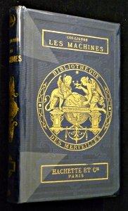 Les machines (Bibliothèque des merveilles)