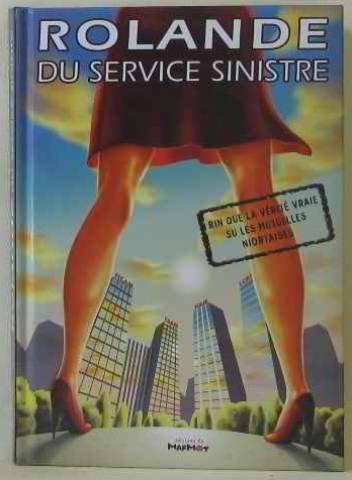 Rolande Du Service Sinistr