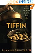 #8: Tiffin: Memories and Recipes of Indian Vegetarian Food