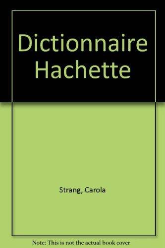 Dictionnaire Hachette par Carola Strang