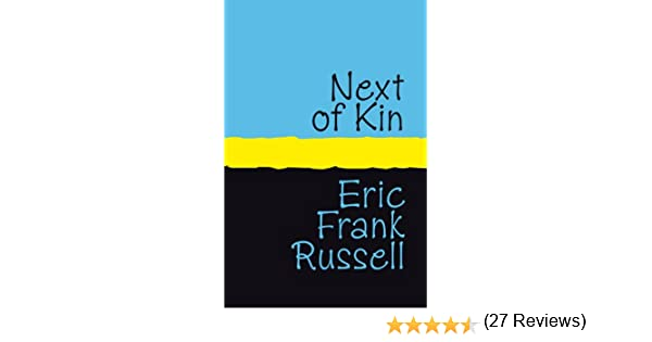 Next of kin ebook eric frank russell amazon kindle store fandeluxe Document