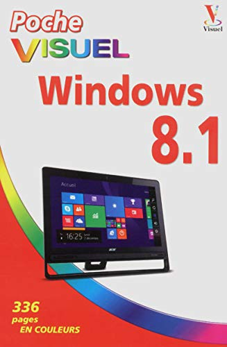 Poche Visuel Windows 8.1 par Bob LEVITUS
