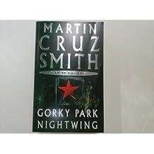 Gorky Park / Nightwing by Cruz Smith, Martin (2003) Paperback