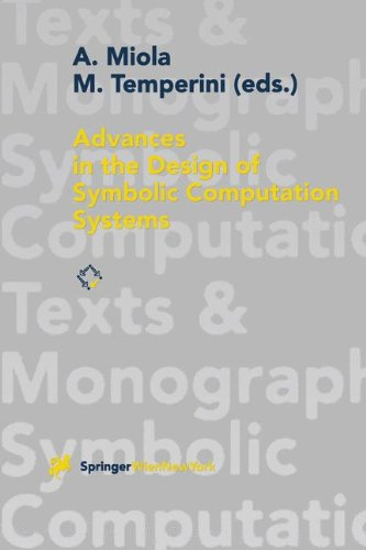 Advances in the Design of Symbolic Computation Systems