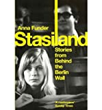 [Stasiland: Stories from Behind the Berlin Wall] (By: Anna Funder) [published: September, 2011]