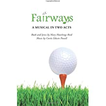 Fairways: A Musical in Two Acts