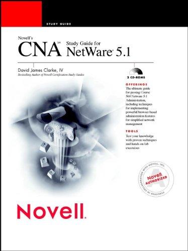 Novell's CNA Study Guide for NetWare 5 por David James Clarke