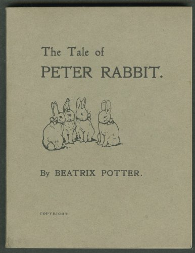The Tale of Peter Rabbit 1902 First Edition (English (Tail Peter Cotton)