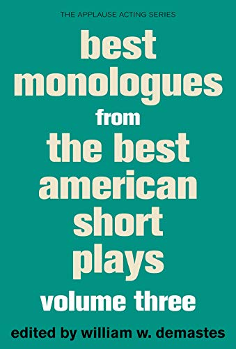 Best Monologues from the Best American Short Plays (Applause Acting)