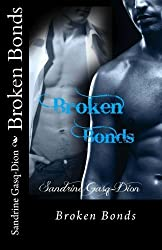 Broken Bonds (Assassin/Shifters) (Volume 20) by Sandrine Gasq-Dion (2013-10-30)