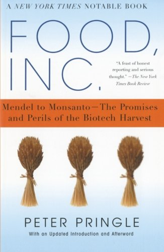 food-inc-mendel-to-monsanto-the-promises-and-perils-of-the-biotech-harvest