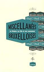 Miscellanées bruxelloises : Edition bilingue français-flamand