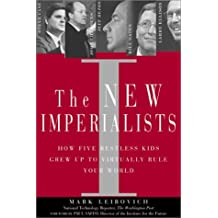 The New Imperialists by Mark Leibovich (2002-01-15)