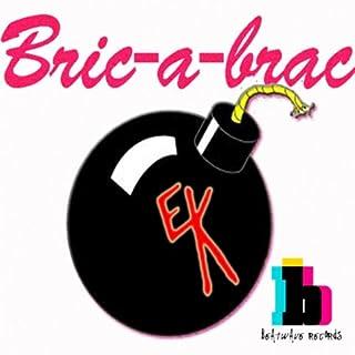Bric -A-Brac