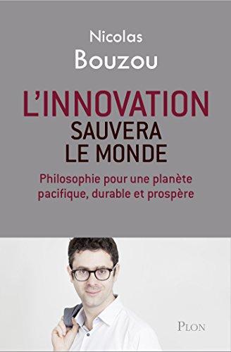 L'innovation sauvera le monde