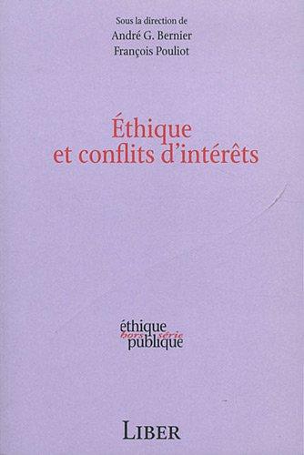 Ethique et conflits d'intérêts par André Bernier