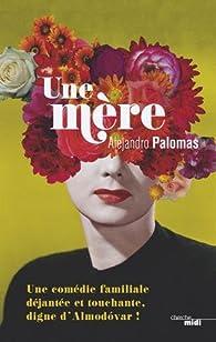 Une mère par Palomas