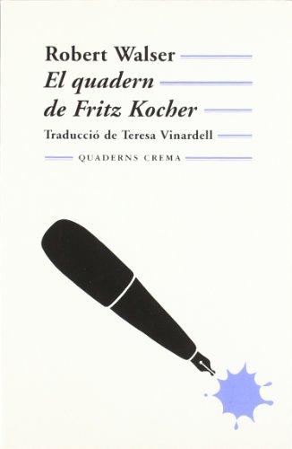 El quadern de fritz kocher (mínima minor)