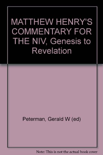MATTHEW HENRY'S COMMENTARY FOR THE NIV, Genesis to Revelation