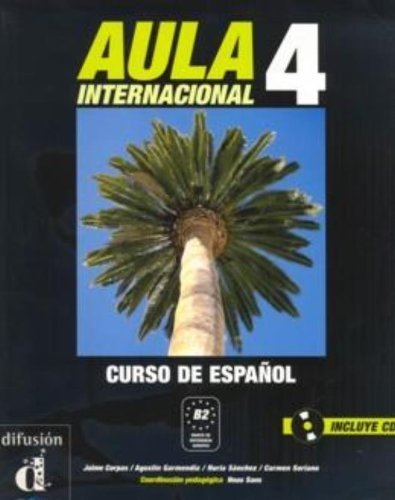 Aula Internacional 4, libro del alumno (Spanish Edition) by Jaime Corpas, Agustin Garmendia, Carmen Soriano, Nuria Sanch (2006) Textbook Binding