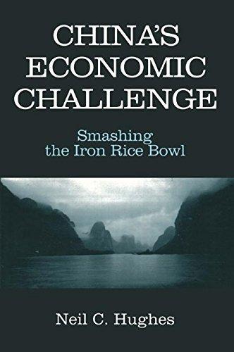 China's Economic Challenge: Smashing the Iron Rice Bowl (East Gate