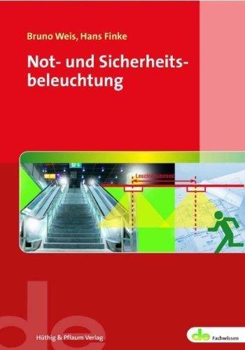 Not- und Sicherheitsbeleuchtung von Bruno Weis (22. August 2011) Broschiert -