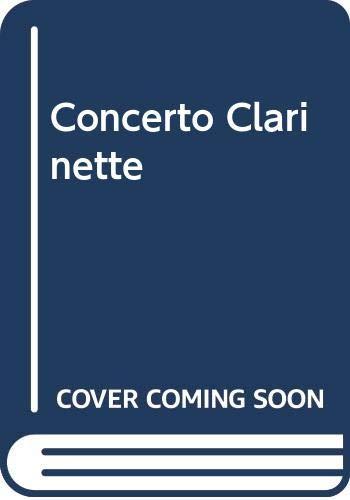 Konzert: Klarinette und Orchester. Klavierauszug mit Solostimme. (Klarinetten-Bibliothek)