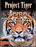 The book on Project Tiger Reserve is the outcome of the authors long research work in Buxa Reserve in the past and recently on two World Bank Projects. In the first project they studied various facets of the resources and problems of the reserve and ...