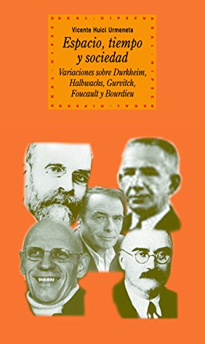 Espacio, tiempo y sociedad (Historia del pensamiento y la cultura nº 72) por Vicente Huici Urmeneta