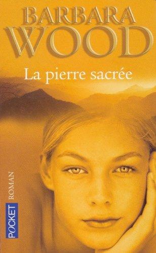 PIERRE SACREE par BARBARA WOOD