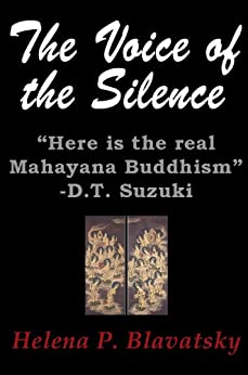 The Voice of the Silence (Zen and Now Book 1) by [Blavatsky, Helena Petrovna]