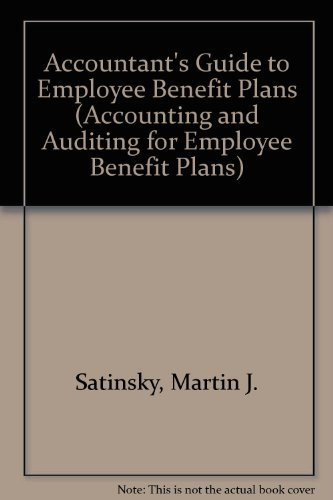 Accountant's Guide to Employee Benefit Plans (ACCOUNTING AND AUDITING FOR EMPLOYEE BENEFIT PLANS) - Gorham Rose