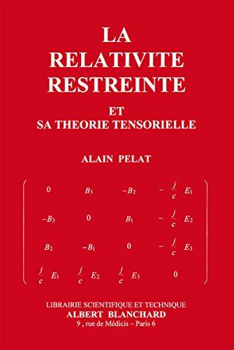 La relativité restreinte et sa théorie tensorielle