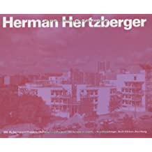 Herman Hertzberger 1959-86. Bauten und Projekte. Buildings and Projects. Batiments et projets