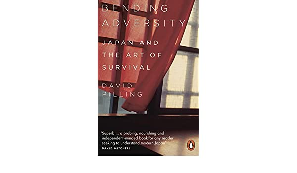 Bending Adversity: Japan and the Art of Survival (English